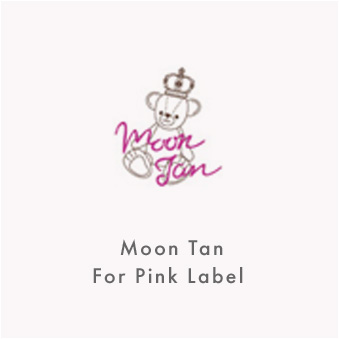 moontan for Pink label